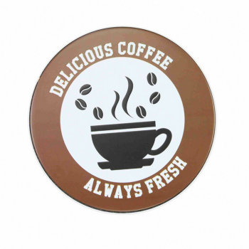 Delicious coffee always freash round wall decor vintage signs