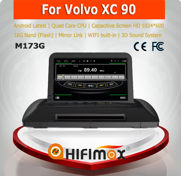 HIFIMAX Android 4.4.4 car multimedia for VOLVO XC90(2007-2013) with 4 Core CPU 16G Hard disk HD1024*600 capacitive screen