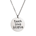 Teach Love Inspire Pendant Necklace
