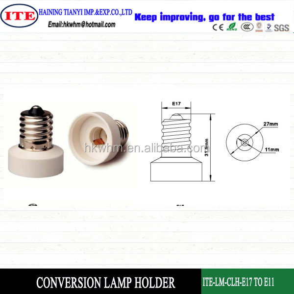conversion lamp holder E17 with different desion