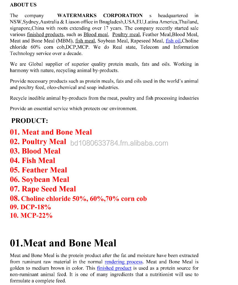 Meat and bone meal,Fish meal,Poultry meal,Feather meal,Blood meal,