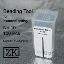 Beading Tools - No.10 - 100pcs - Jeweller Making Tool - Micro Pave Tool - Bead Making