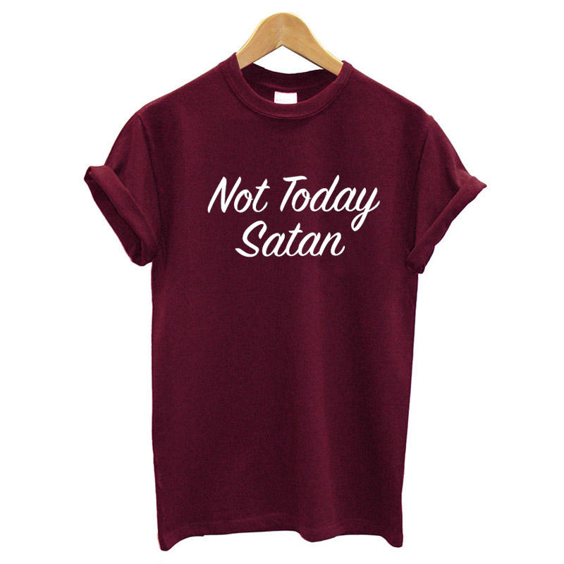 New Model T Shirt Men's Custom Your Own Logo Top Quality Cheap Not Today Satan Shirt Tee Funny Slogan Tee
