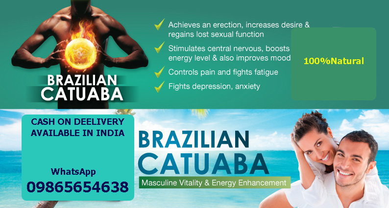BRAZILIAN CATUABA IN TAMILNADU/PENNIS ENLARGEMENT/PENIS HARD/SEX MEDICINE/MENS HORSE POWER BOOSTER/MOBILES/WHATSAPP-09865654638