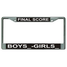 Final Score Boys VS Girls Chrome License Plate Frame - Quantity Discounts Given - click on picture to view