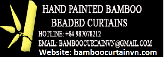 A unique product of Vietnam Painted bamboo bead curtains God