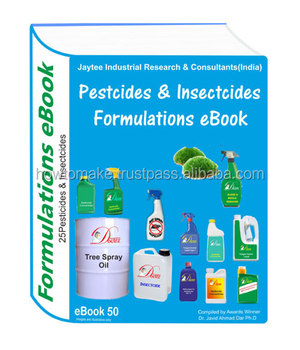 Pesticides and Insecticides Manufacturing 25 Formulations eBook eBook50