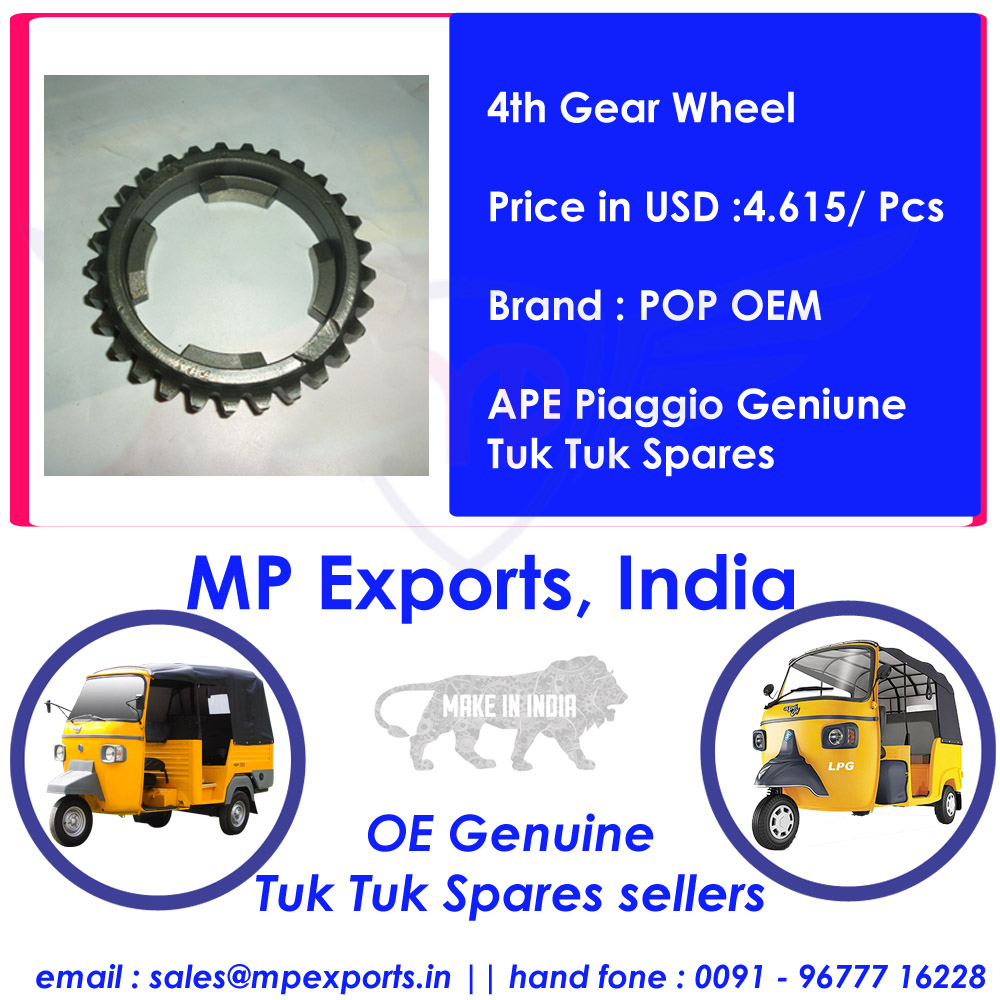 Tuk Tuk Spares Parts 4th Gear Wheel Ape Piaggio