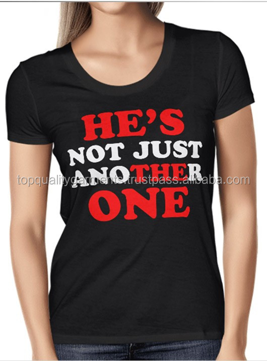 He's Not Just Another One Ladies Girls Womens High Quality