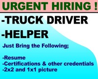 Urgent Hiring, Truck Driver and Helper