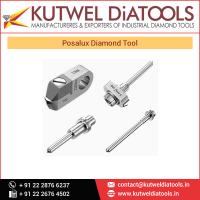 Remarkable Supplier of Posalux Diamond Tools of Indian Market Ready to Export