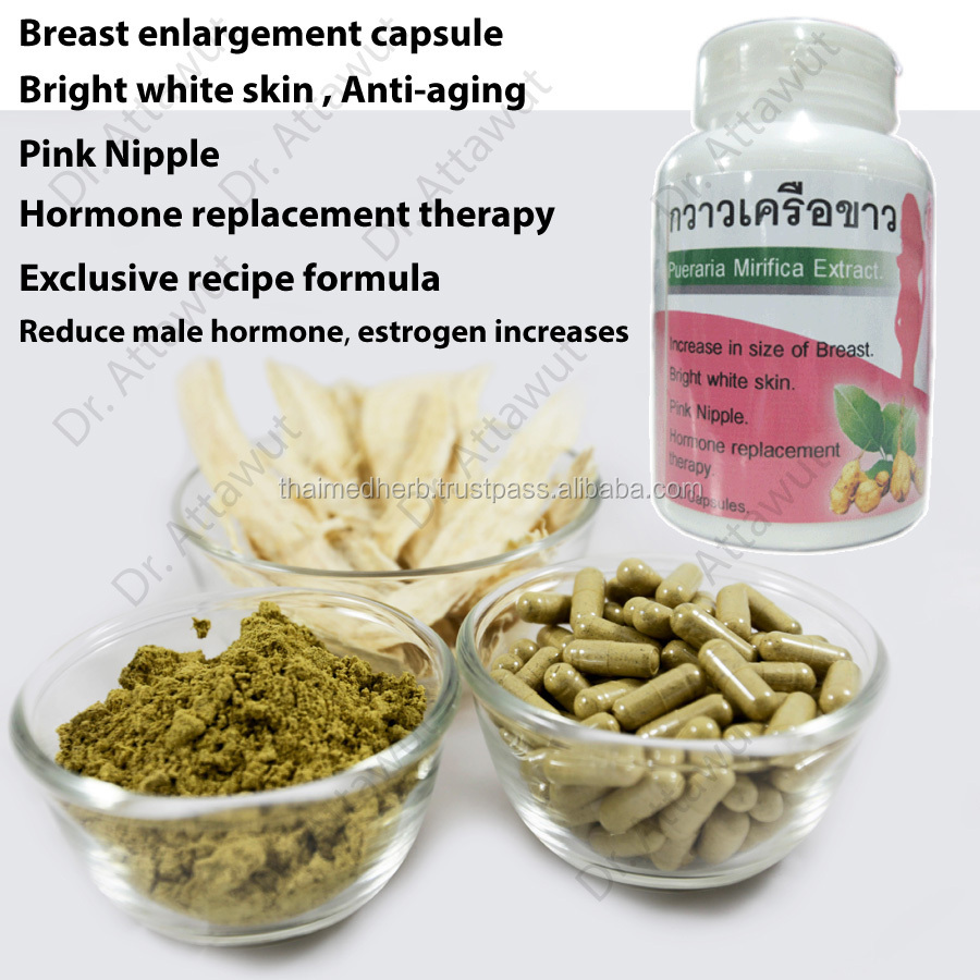 Pueraria mirifica (White kwao krua) breast enlargement capsule. Exclusive recipe unique fomula by Doctor and Pharmacist