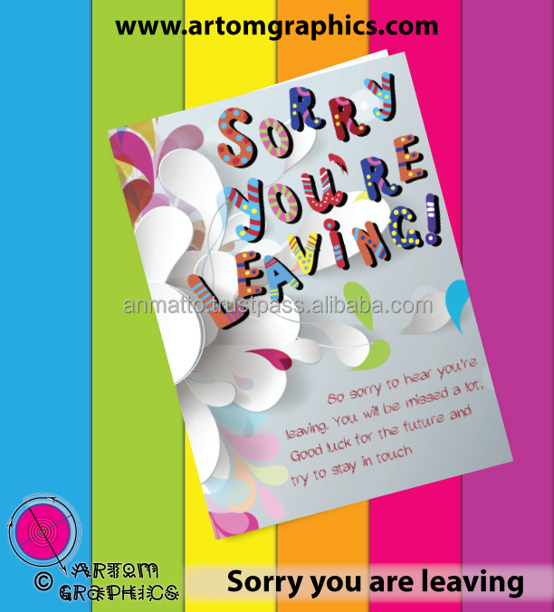Artom Graphics Sorry You're Leaving Greetings Card