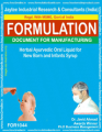 formula document for making Herbal Ayurvedic Oral Liquid For New Born And Infants Syrup