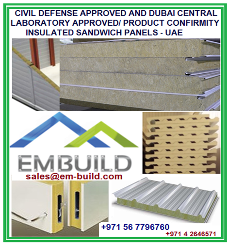Civil Defense approved , Dubai Central Laboratory i.e DCL approved/ Product Conformity insulated roof and wall sandwich panels