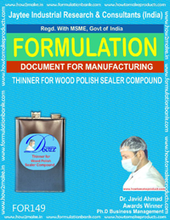 formula document for making THINNER FOR WOOD POLISH SEALER COMPOUND