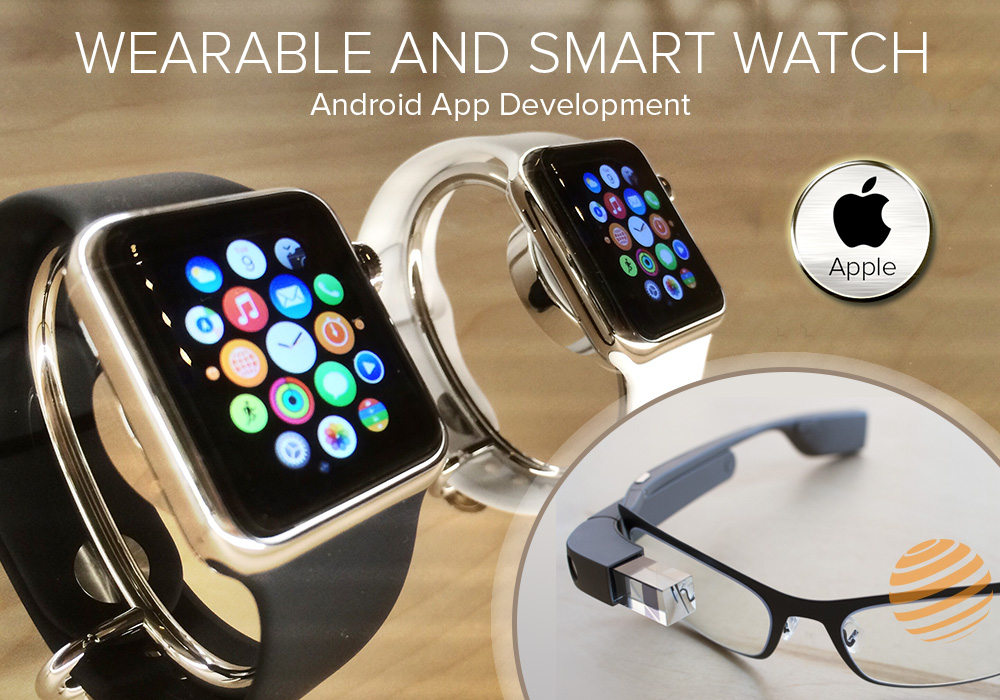 Wearable and Smart Watch Android App Development
