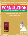 formula document for making Herbal Ayurvedic Oral Liquid For General Health Tonic
