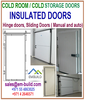 Doors for Cold rooms/ Cold storage - Sliding ( Manual & Auto) and Hinge doors + 9715677976760 Dubai cold rooms UAE/ Oman/Kuwait