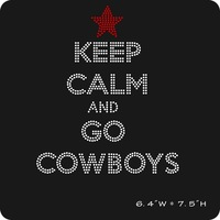 Keep Calm and Go Cowboys Rhinestone Iron on transfer design