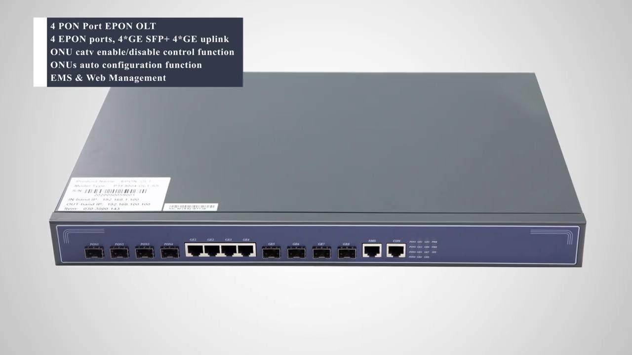FTTH 4 منافذ 4GE SFP + 4GE RJ45 منافذ الإرسال EPON OLT