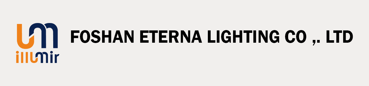 Foshan Eterna Lighting Co Ltd