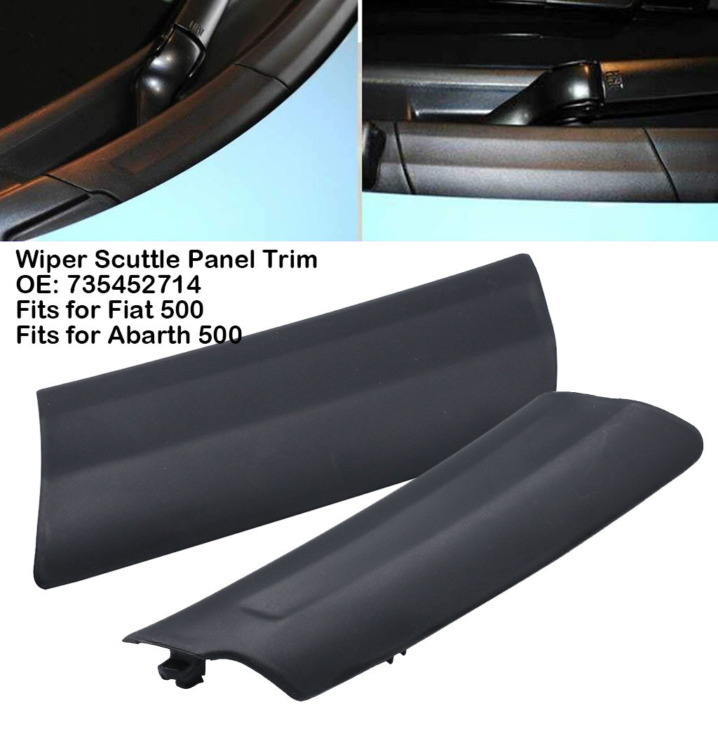 Left Hand Wiper Scuttle Panel Trim 735452714 Fits for 500 Car Wiper Cover