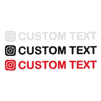 Personalized Custom Instagram Username Waterproof Car And Motorcycle Decals Bumper Sticker