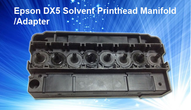 Ep son DX5 Solvent Printhead Manifold/Adapter Original