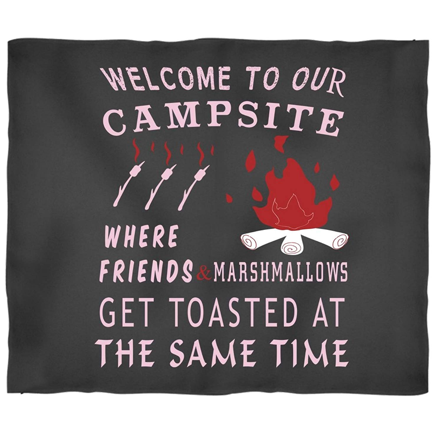 Welcome To Our Campsite Soft Fleece Throw Blanket, Friends And Marshmallows Stadium Blanket