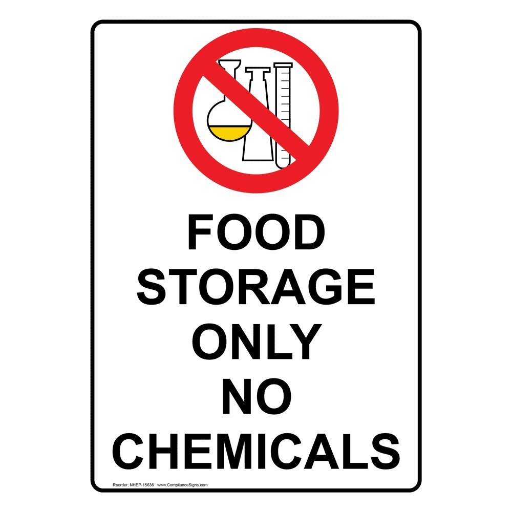 Buy Compliancesigns Vertical Aluminum Food Storage Only No Chemicals