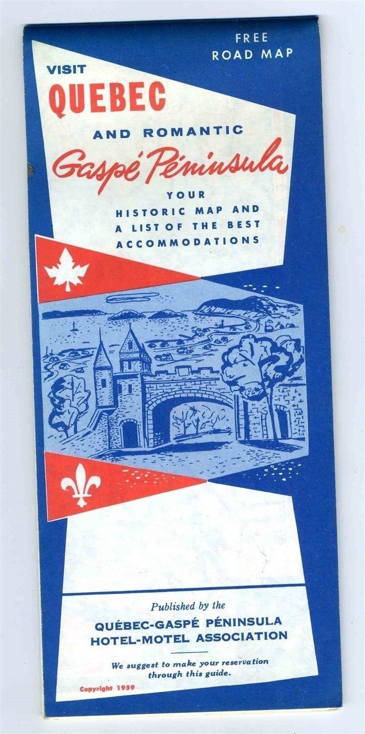 Visit Quebec And Romantic Gaspe Peninsula Historic Map & Accommodations 1959