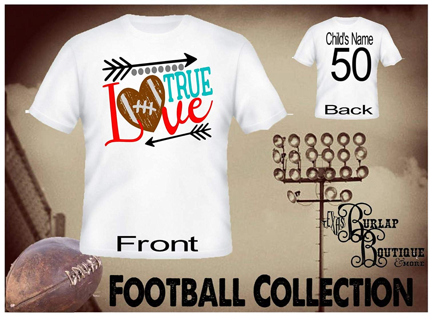 Handmade Personalized Football Shirt, True Love Football, Tee, T - Shirt, Tshirt, Football Quotes, Kids, Girls, Adult, Sizes XS - 3XL Several colors