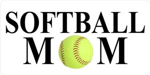 Softball Mom License Plate-Quantity Discounts Given-click on picture to view