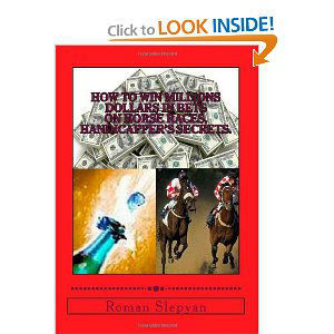 2013 Book How to Win Millions in Bets on Horse Races. Handicapper's Secrets.