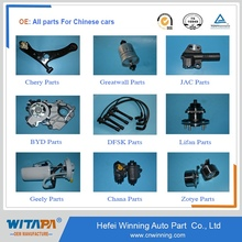 Original China car auto spare parts Chery JAC Lifan great wall saic wuling BYD Geely DFSK DFM Haima Chana Changhe MG