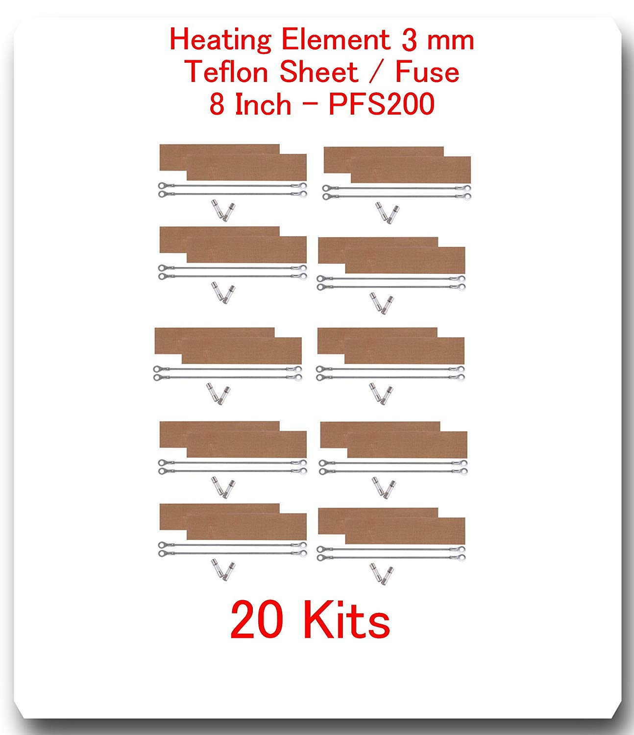 "(20 Kits) Replacement Elements for Impulse Sealer PFS-200 8""(20 Heating Elements 3 mm+ 20 Teflon Sheets)"