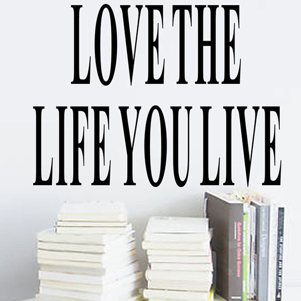 Simple poster Letter Love the Life You Live Removable Wall Sticker Decal Home Room Art Decor DIY Vinyl New