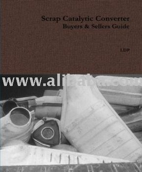 Scrap Catalytic Converter Guide - Buy Catalytic Converters ...