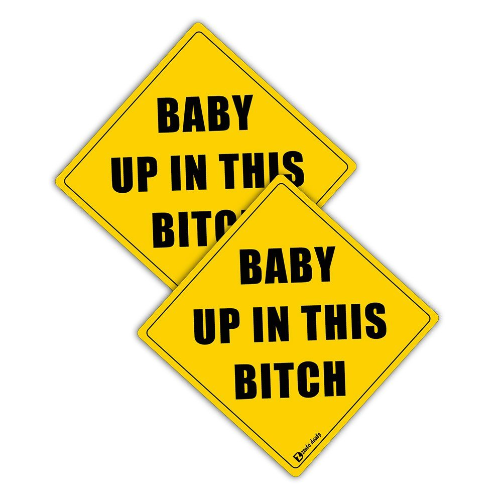"""Zento Deals Pair of REFLECTIVE Glossy Bumper Stickers """"Baby up In This Bitch""""-Unique Funny Sign that Easily Catches Attentions"""