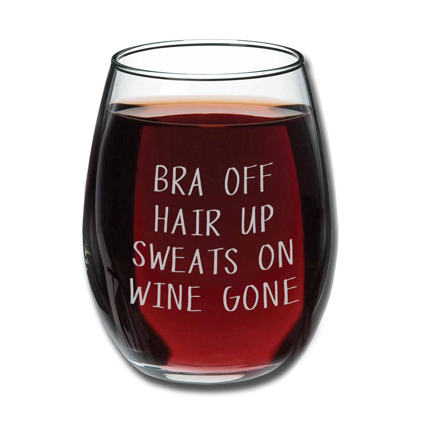 Get Quotations Bra Off Hair Up Sweats On Wine Gone Funny 15oz Glass