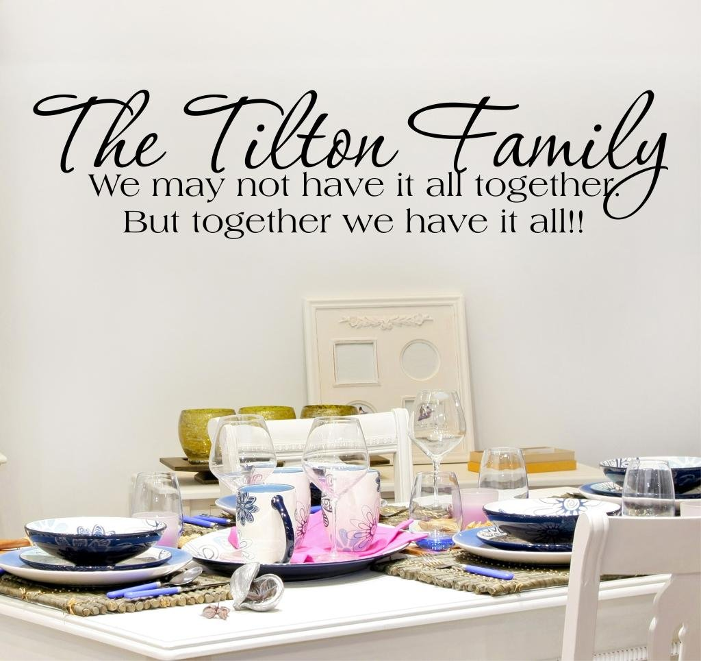 Family Quote Wall Decal, Family Wall Decal Quote, Inspirational Quote, Family Name Decals, Together We Have It All, Family Quote Decals B37
