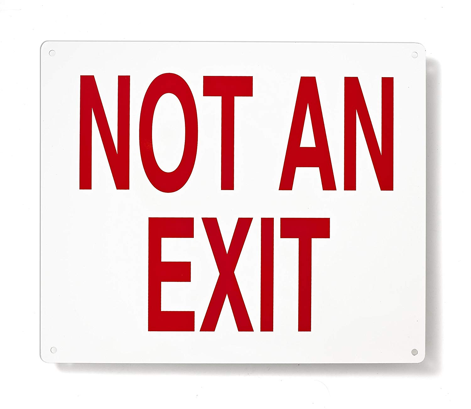 """Not An Exit Fire and Safety Sign - 10"""" X 12"""" - .040 Rust Free Aluminum - Made in USA - UV Protected and Weatherproof"""