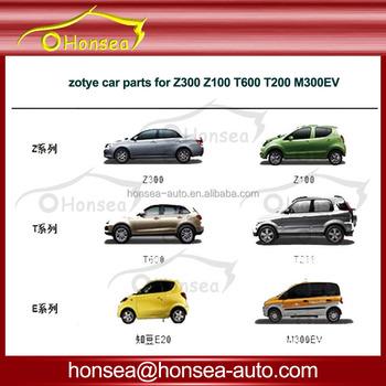 Zotye Auto Teile Für Z300 5008 Z100 T600 T200 M300ev Alle Zotye Auto ...