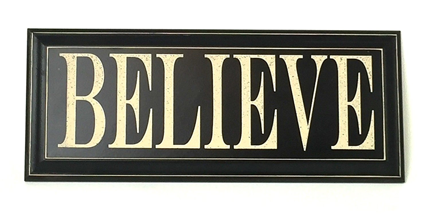 "Home Decor Wood Signs with Quotes Inspirational & Sometimes Funny Sayings Rustic Wood Signs (8"" x 18"", Believe (80-041-BLK))"