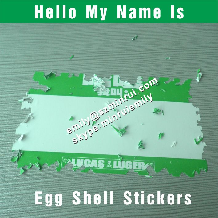 Custom Name Tag Egg Shell Detructible Vinyl Stickers With Green Printed From China 100x70mm Blank