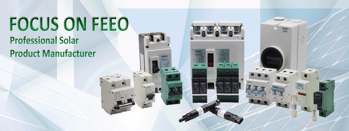 Yueqing Feeo Electric Co., Ltd. - Solar Electrical Products, Circuit ...