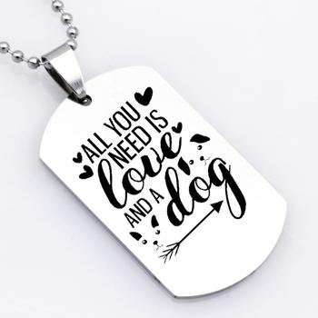 Wholesale Personality Stainless Steel Jewelry All You Need Is Love And A Dog Charm Necklace YP6161