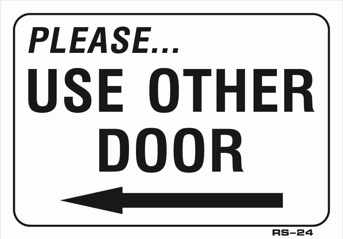 buy plastic sign please use other door left arrow