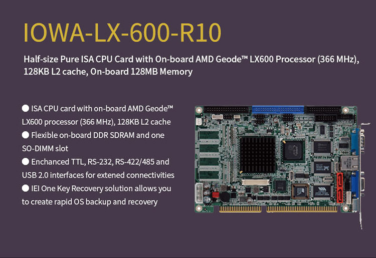 IEI IOWA-LX-600-R10 Half-size pure ISA CPU card with on-board AMD Geode LX 600 processor